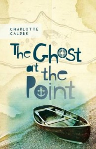 The Ghost at the Point Book by Charlotte Calder